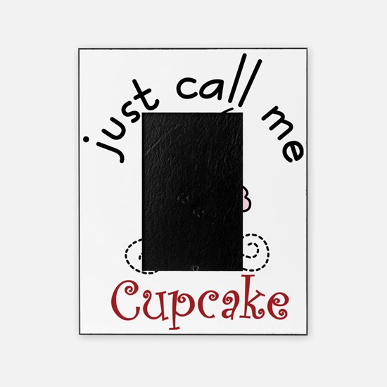 Just Call Me  Cupcake Picture Frame