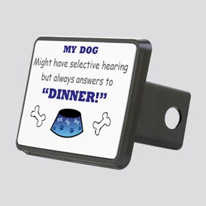 My Dog Answers to Dinner Rectangular Hitch Cover