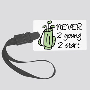Never 2 Young Large Luggage Tag