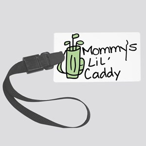 Mommys Lil Caddy Large Luggage Tag