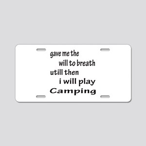 I will Play Camping Aluminum License Plate