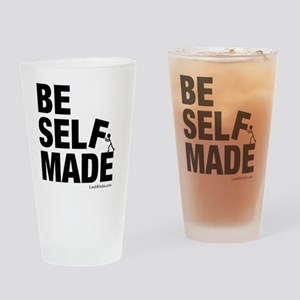 Be Self Made Drinking Glass