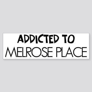 Addicted to Melrose Place Sticker (Bumper)