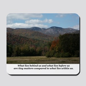 What Lies Within Us Mousepad