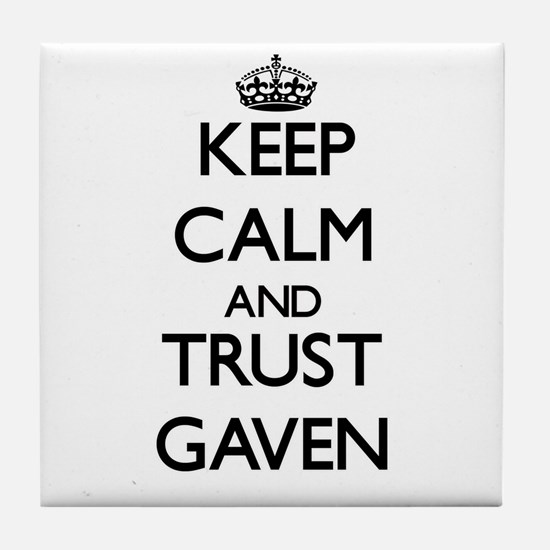 Keep Calm and TRUST Gaven Tile Coaster