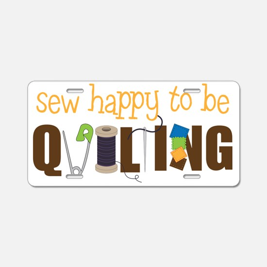 Sew Happy Aluminum License Plate