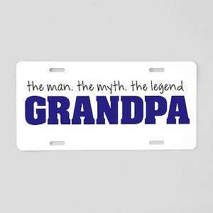 Grandpa Man Myth Legend Aluminum License Plate