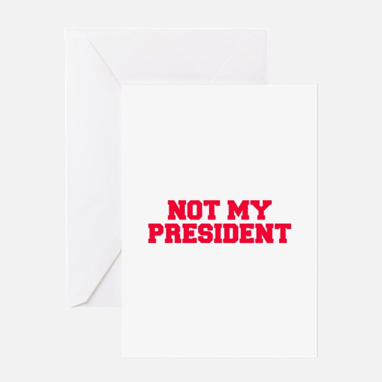 not my president fresh red Greeting Cards
