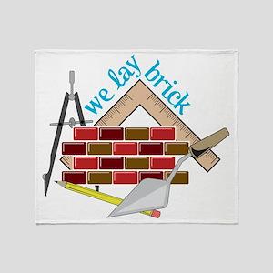We Lay Brick Throw Blanket