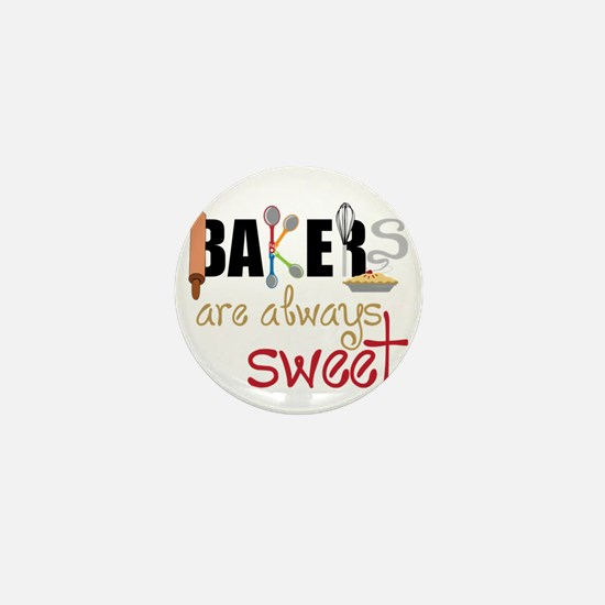 Bakers Are Always Sweet Mini Button