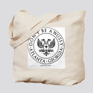 Dont Be a Wussy! Tote Bag