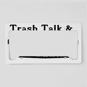 Trash Talk & Treasures License Plate Holder