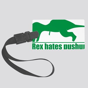 T-Rex Hates Pushups, Funny Dinos Large Luggage Tag