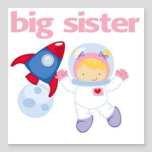 "Astronaut Big Sister Square Car Magnet 3"" x 3"""