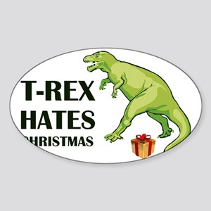 T-Rex hates Christmas Sticker (Oval)