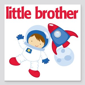 """Astronaut Little Brother Square Car Magnet 3"""" x 3"""""""
