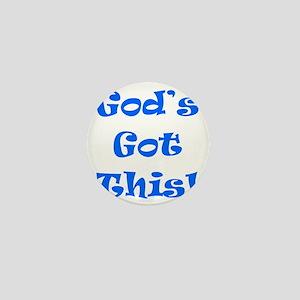 God's Got This B Mini Button