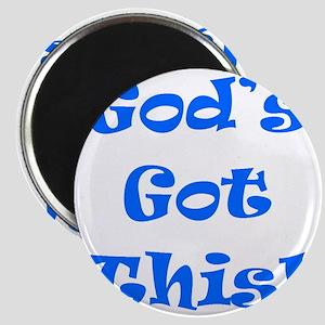 Gods Got This B Magnet