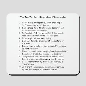 Top 10 for Fibromyalgia Mousepad