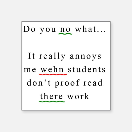 "Proof Read Square Sticker 3"" x 3"""