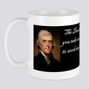 Thomas Jefferson -Democracy will fail Mug