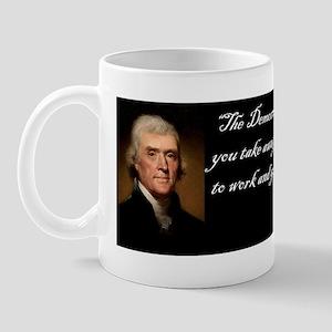 Thomas Jefferson -Democracy will fail Mug