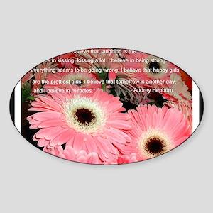 I Believe in Pink... Sticker (Oval)