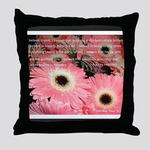 I Believe in Pink... Throw Pillow