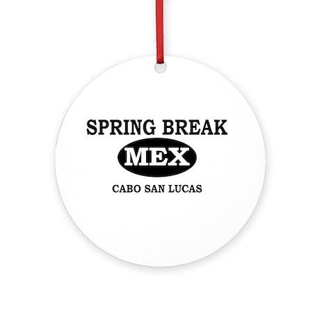 Spring Break Cabo San Lucas, Ornament (Round)