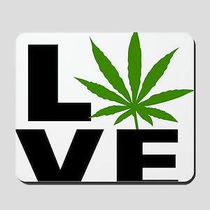 I Love Marijuana Mousepad