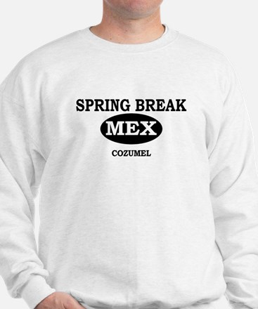 Spring Break Cozumel, Mexico Sweatshirt