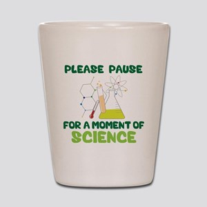 Please Pause Shot Glass