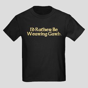 Rather Wearing Garb Kids Dark T-Shirt