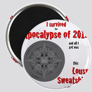 Apocalypse Survivors Sweatshirt Magnet