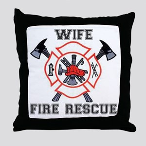Fire Fighters Wife Throw Pillow