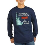 Liberty, Not Security Lng Slv Dark Tee