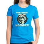 Barking Liberal Moonbat Wmn's Dark T-Shirt
