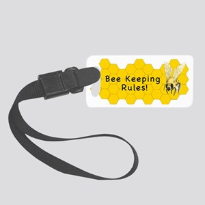 Bee Keeping Rules! Small Luggage Tag