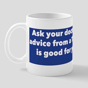 Ask Your Doctor Mug