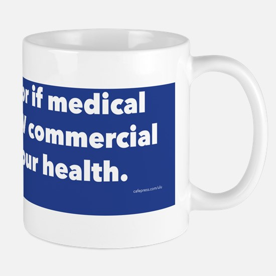 Ask Your Doctor Mug