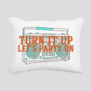 Turn it Up, Lets Party O Rectangular Canvas Pillow