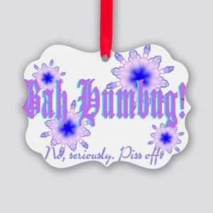 Bah Humbug! No, really. Picture Ornament
