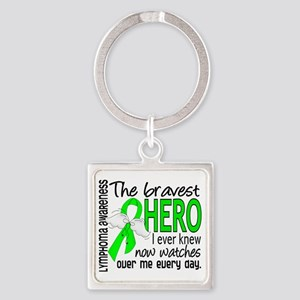 D Lymphoma Bravest Hero I Ever Kne Square Keychain