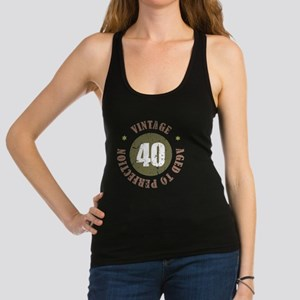 40th Vintage birthday Racerback Tank Top
