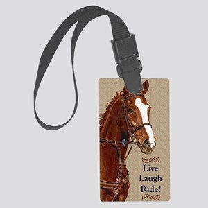 Live! Laugh! Ride! Horse Large Luggage Tag