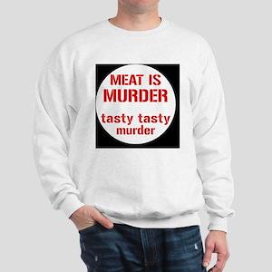 meatmurderbutton Sweatshirt