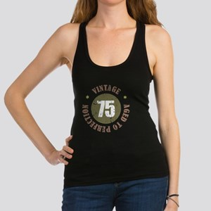 75th Vintage birthday Racerback Tank Top