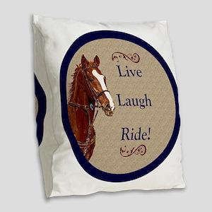 Live! Laugh! Ride! Horse Burlap Throw Pillow