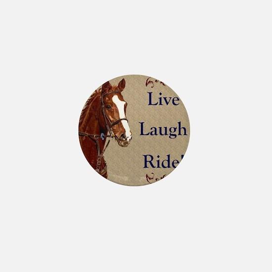 Live! Laugh! Ride! Horse Mini Button