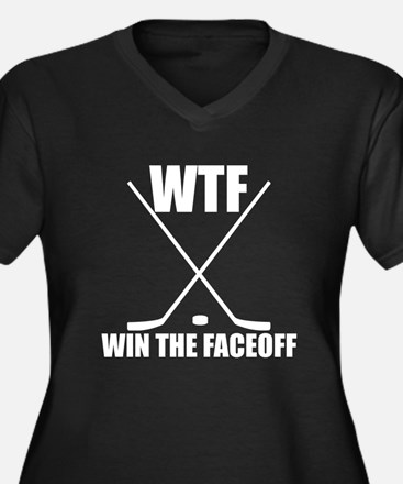 WTF Win The Faceoff Plus Size T-Shirt